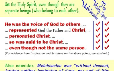 The Holy Spirit and King Melchisedec Compared