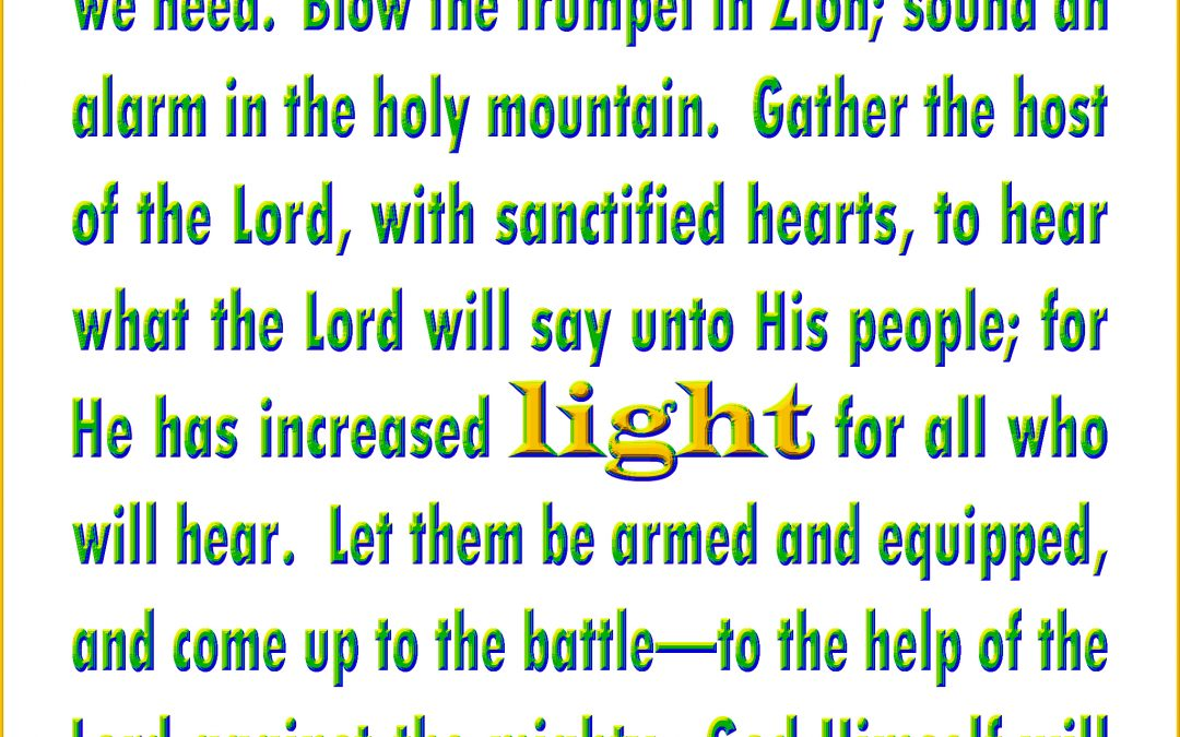 We Need More Light and Yah Will Work For His People