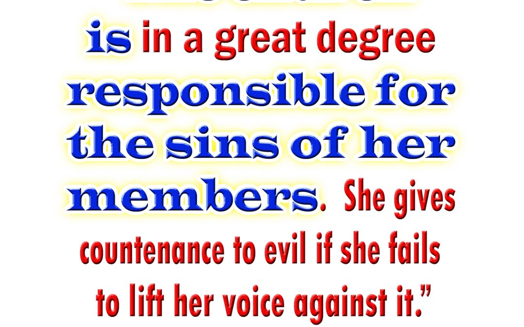 The Church is Responsible for the Sins of Her Members