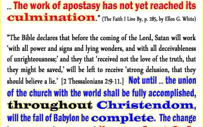 Apostasy Will be In All Denominations Throughout Christendom