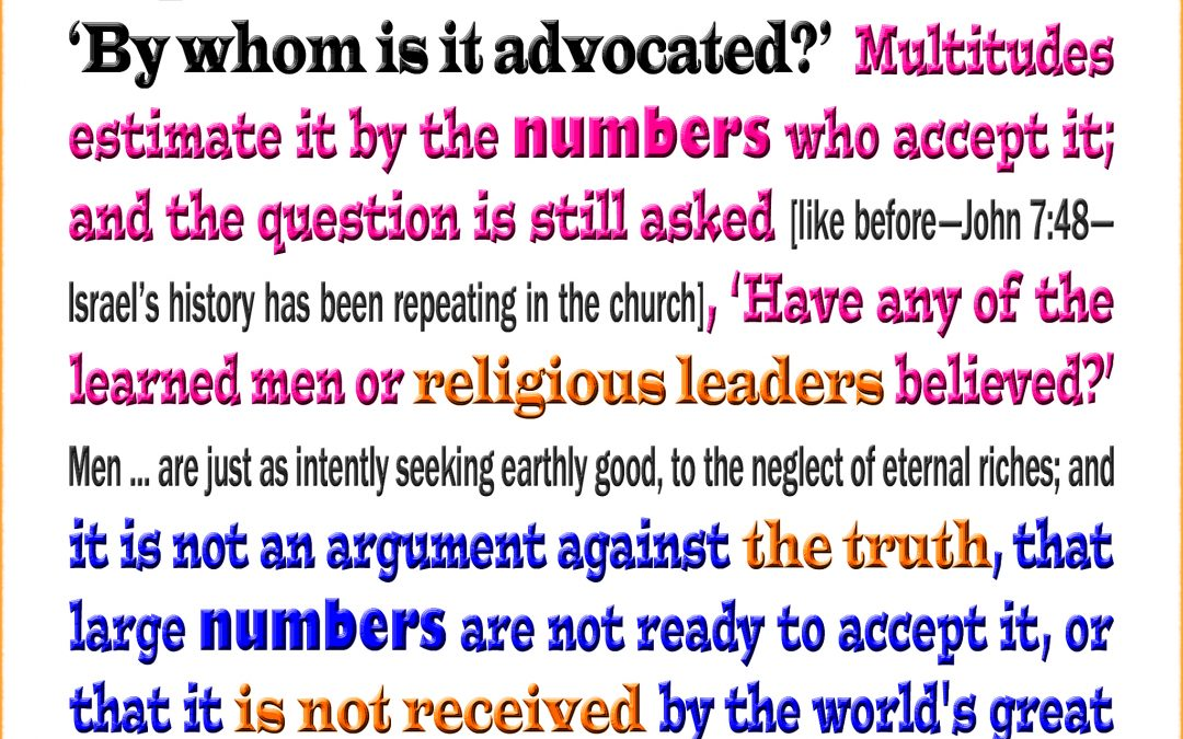 Few Accepting Truth is Not a Good Argument Against the Truth