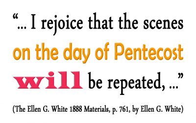 The Scenes on the Day of Pentecost Will be Repeated