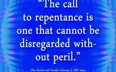 A Call to Repentance Cannot be Disregarded Without Peril