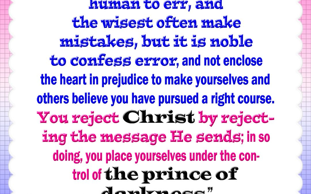 Rejecting Christ's Message is a Rejection of Him and Places Yourself on Satan's Side