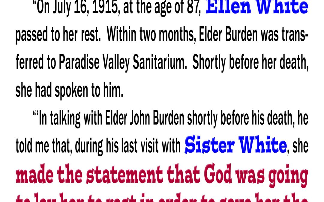 Ellen White's Message Would be Rejected By the Seventh-day Adventist Church