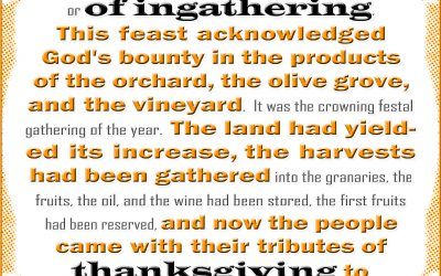 The Bible Feast of Ingathering Was a Time of Thanksgiving