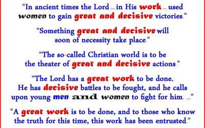 A Great and Decisive Work Needs Men and Women